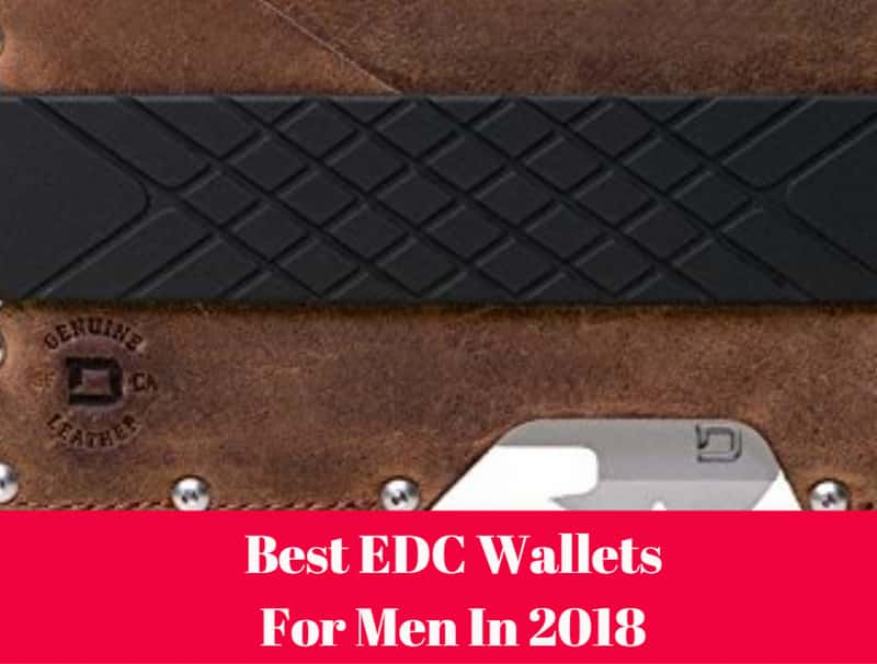 Best EDC (Every Day Carry) Wallets For Men In 2019