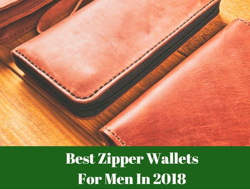 Best Zipper Wallets For Men: Top 2019 Picks & Reviews
