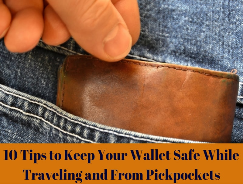 Keep Your Wallet Safe While Traveling