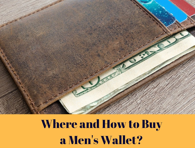 Where And How To Buy Men's Wallets
